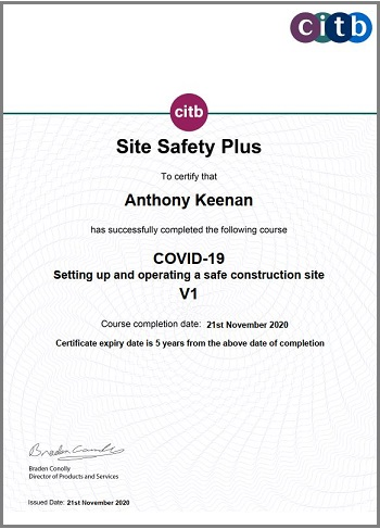 Keenan CDM Certificate - CITB Site Safety Plus: Covid-19 Setting Up & Operating a Safe Construction Site